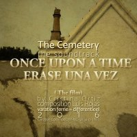 The Cemetery <br /> Once Upon A Time <br /> Luis Rojas