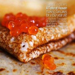 A Taste of Heaven <br /> eerste van drie korte gedichten