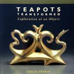 L Ferrin Teapots Transformed  150px