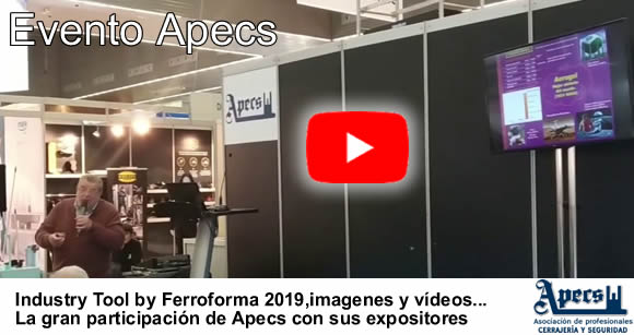 especial-apecs-it-2019-videos-imagenes-cerrajeros-seguridad (1)