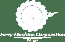 Ferry Machine Corporation