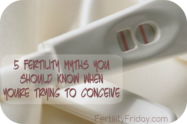 5 Fertility Myths You Should Know When You Re Trying To Conceive