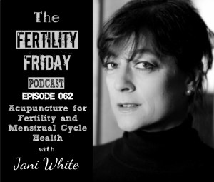 FFP 062 | Acupuncture for Fertility and Menstrual Cycle Health | Jani White