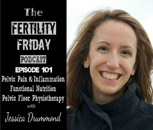 FFP 101 | Pelvic Pain and Inflammation | Functional Nutrition | Pelvic Floor Physiotherapy | Jessica Drummond