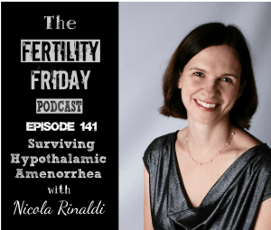 FFP 141 | Surviving Hypothalamic Amenorrhea | Getting Your Period Back Without Fertility Drugs | Nicola Rinaldi