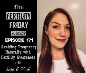 [On-Air Client Session] FFP 171 | Avoiding Pregnancy Naturally With Fertility Awareness | Lisa & Madi