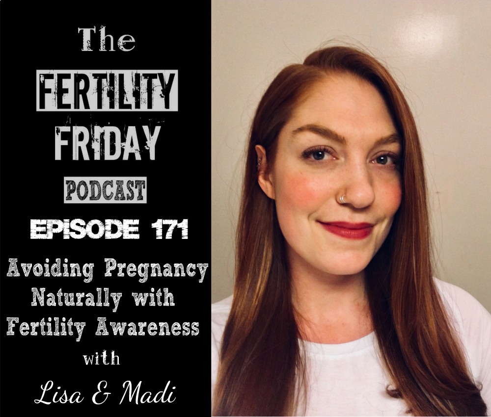 Fertility Friday Podcast Episode 171