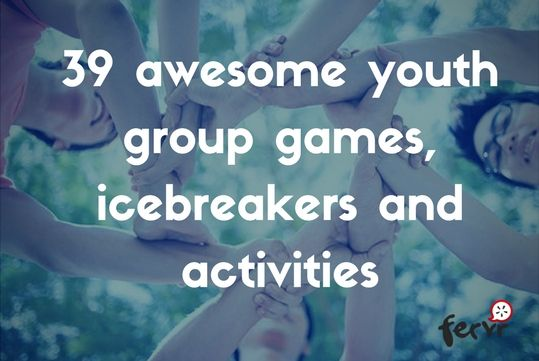39 awesome youth group