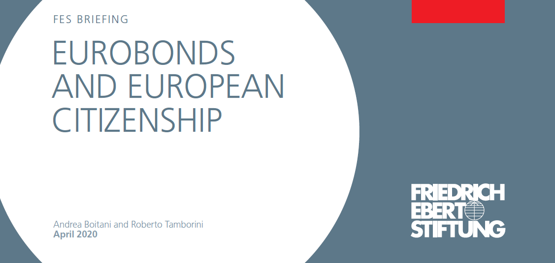 FES Italy publishes FES Briefing on Eurobonds and European Citizenship