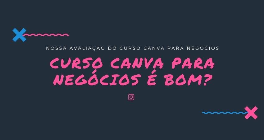 Resenha Completa Curso Canva Para Negócios Renata Massa