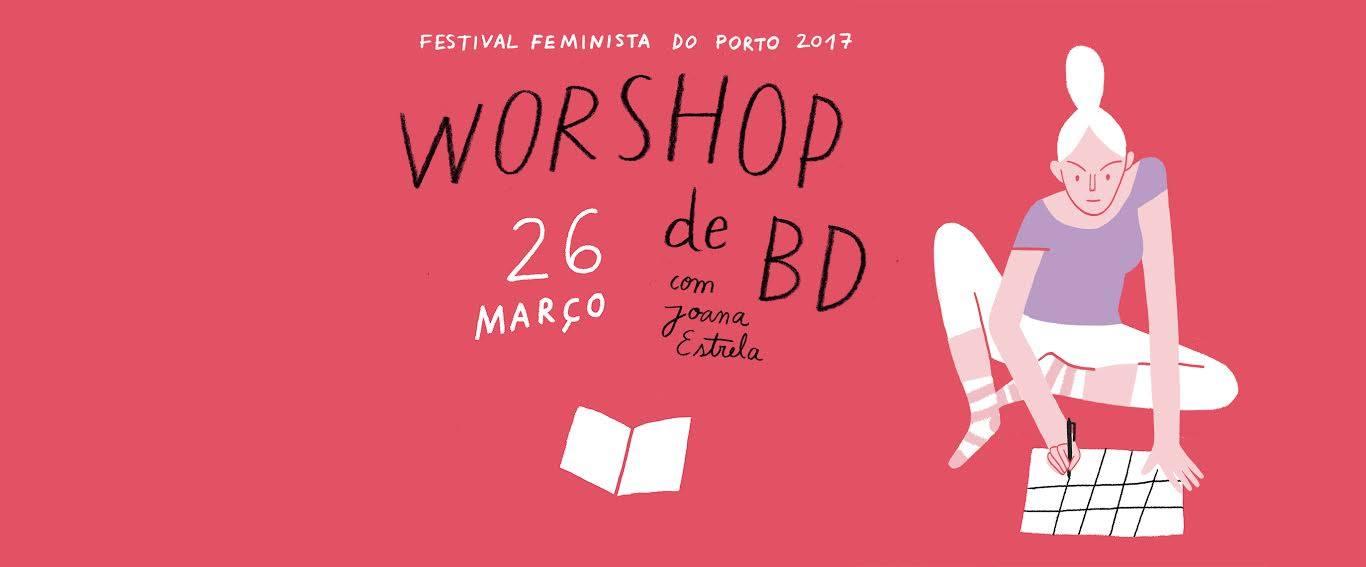 Workshop Banda desenhada - Joana Estrela (Festival Feminista do Porto 2017)