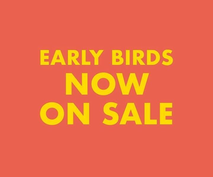 2018 Early Birds on sale now! Get your tickets before December 2nd and Kids Go F...