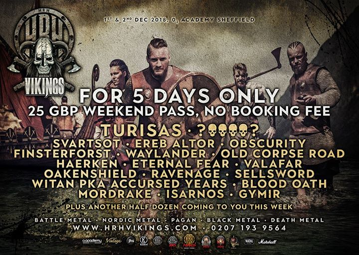 Only 48hrs to get a 25 GBP no booking fee to HRH Vikings with Turisas, Svartsot ...