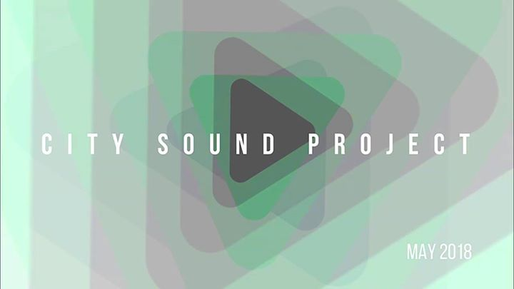 City Sound Project 2018