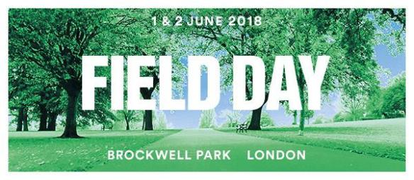Field Day 2018 - Brockwell Park - Line up Coming Monday.