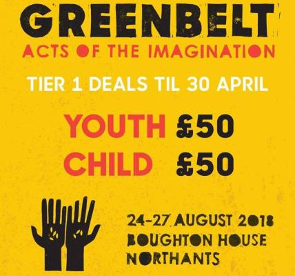 Greenbelt 2018: Acts of the Imagination: 24-27 Aug: Boughton House, Northants