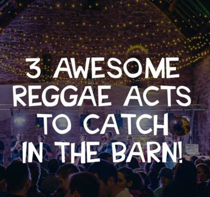 3 Awesome Reggae Acts In The Barn!