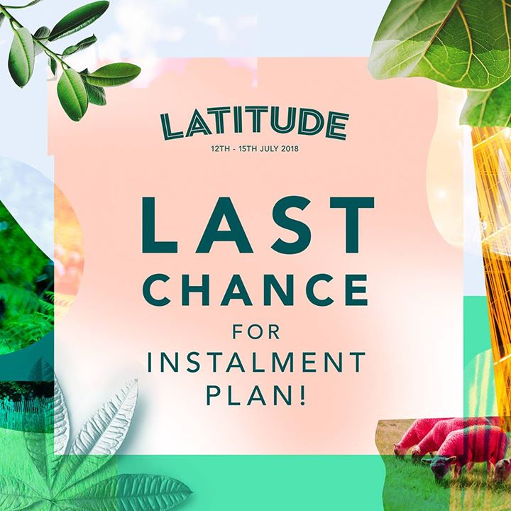Reminder!  Your chance to purchase your tickets to Latitude Festival with our i...