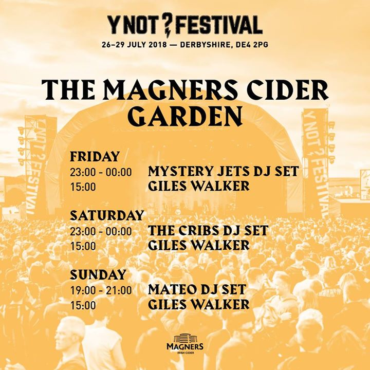Which DJ set are you most looking forward to in The Magners Cider Garden?