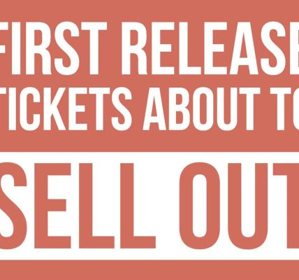 LAST CHANCE FOR FIRST RELEASE TICKETS! These will sell out imminently!...