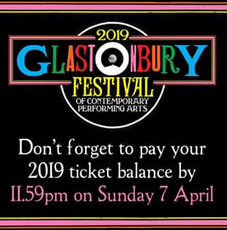 DON'T FORGET! If you paid a deposit for a #Glastonbury2019 ticket in October, yo...