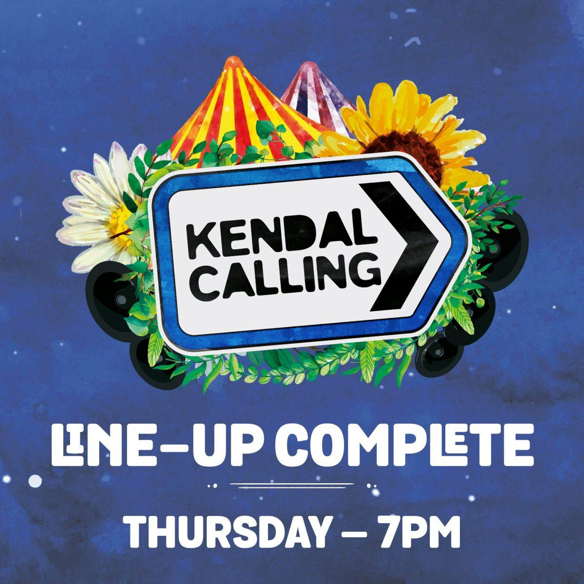Kendal Calling 2019 complete – TOMORROW 7PM. Spread the word!...