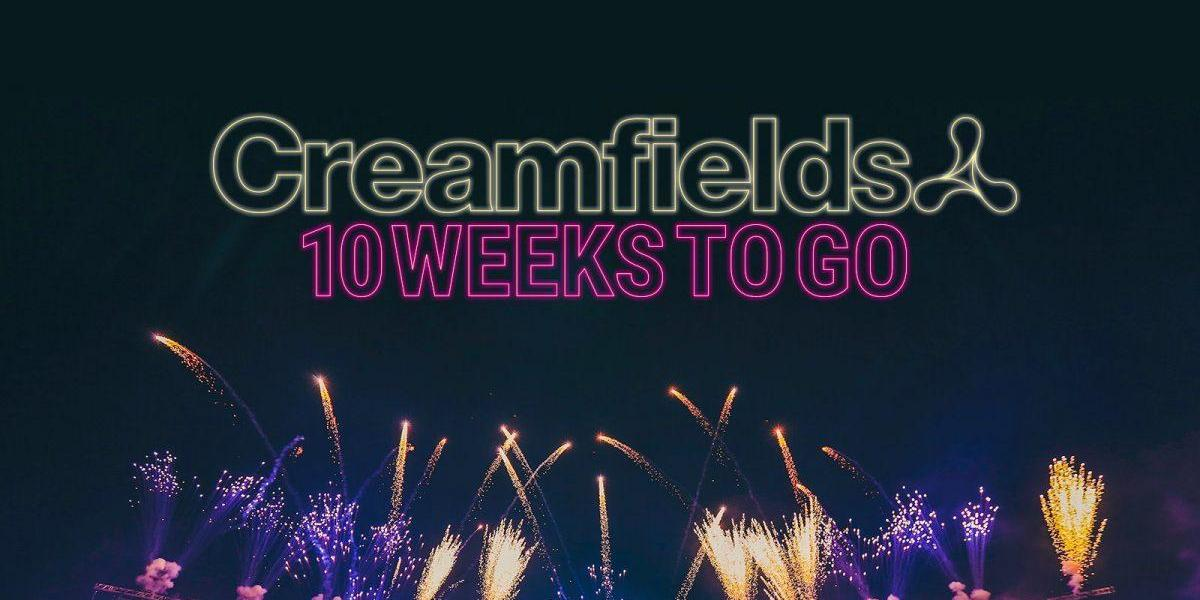 10 WEEKS TO GO! #Creamfields2019...