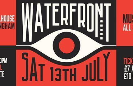 The Nottingham Waterfront Festival 2019! Sat 13th July