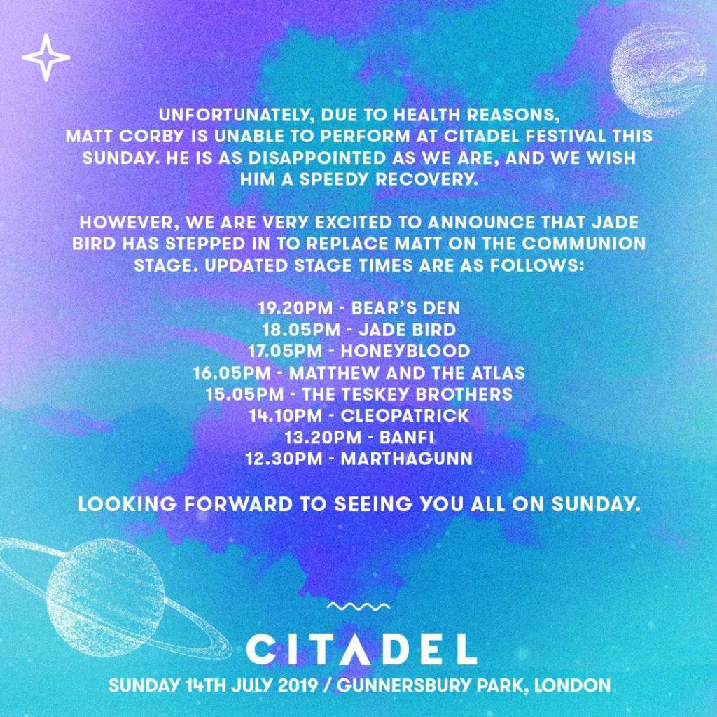 Unfortunately, due to health reasons, Matt Corby is unable to perform at Citadel...