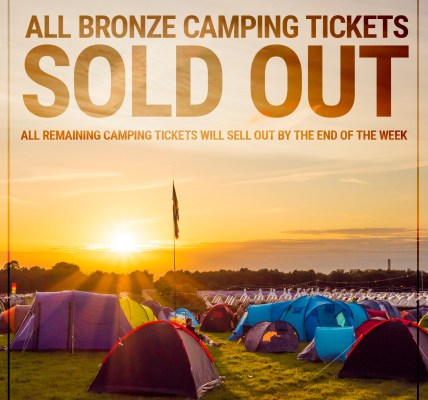 ALL Bronze camping tickets are now SOLD OUT....