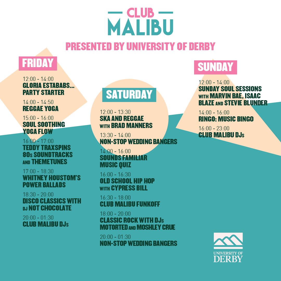 This year the University of Derby is taking over Club Malibu and putting a littl...