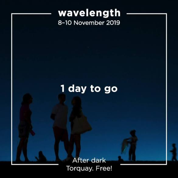 Just 1 day to go until Wavelength...