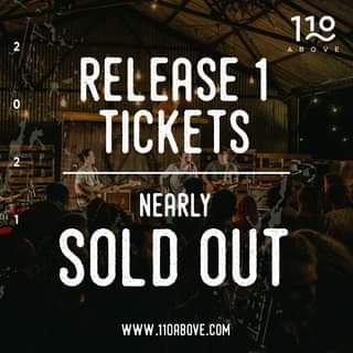 """May be an image of text that says """"2 110 ABOVE RELEASE 1 TICKETS 2 NEARLY SOLD OUT WWW.110ABOVE.COM"""""""