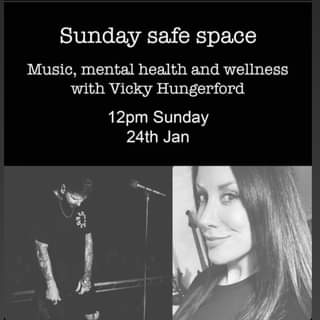 """May be an image of 1 person and text that says """"Sunday safe space Music, mental health and wellness with Vicky Hungerford 12pm Sunday 24th Jan"""""""