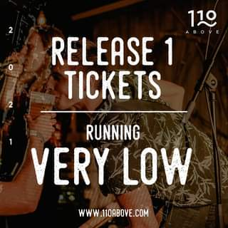 """Image may contain: text that says """"2 110 ABOVE RELEASE 1 TICKETS 2 RUNNING VERY LOW WWW.110ABOVE.COM"""""""