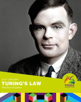 "May be an image of 1 person and text that says ""31ST JANUARY TURING'S LAW #WeStand Together PRDE BRIGHTON HOVE"""