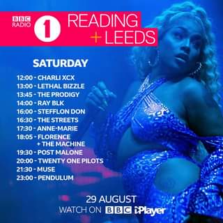 """Image may contain: 1 person, text that says """"BBC RADIO 1 READING LEEDS SATURDAY 12:00- CHARLI XCX 13:00- LETHAL BIZZLE 13:45 THE PRODIGY 14:00- RAY BLK 16:00 STEFFLON DON 16:30 THE STREETS 7:30-ANNE-MARIE 18:05-FLORENCE +THE MACHINE 19:30 POST MALONE 20:00 TWENTY ONE PILOTS 21:30- MUSE -PENDULUM 29 AUGUST WATCH ON BBC iPlayer"""""""