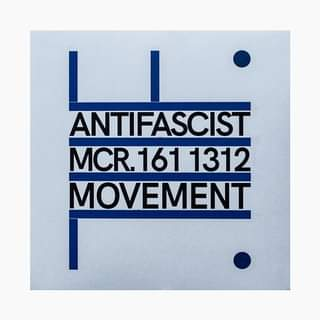 """May be an image of text that says """"ANTIFASCIST MCR. 161 1312 MOVEMENT"""""""
