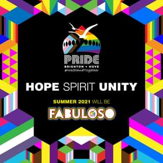 """May be a cartoon of text that says """"PRIDE BRIGHTON+ HOVE #WestandTogether HOPE SPIRIT UNITY SUMMER 2021 WILL BE FABULOSO"""""""