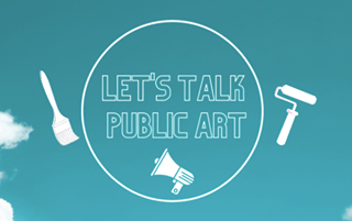 "May be an image of text that says ""LET'S TALK PUBLIC ART 了"""