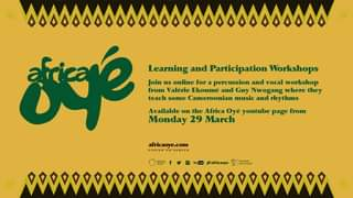 """May be an image of text that says """". seé Learning and Participation Workshops Join us online for percussion and vocal workshop from Valérie Ekoumé and Guy Nwogang where they teach some Cameroonian music and rhythms Available on the Africa Oyé youtube page from Monday 29 March africaoye.com YouTube #africaoye"""""""