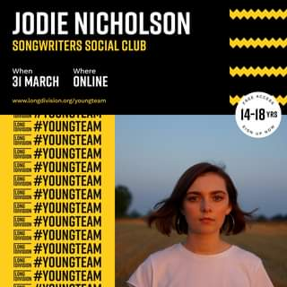 """May be an image of 1 person and text that says """"JODIE NICHOLSON SONGWRITERS SOCIAL CLUB When 31 MARCH Where ONLINE www.longdivision.org/youngteam FREE ACCESS 14-18.RS UP SIGNUPNOW NOW Û DIVISION #YOUNGTEAM LONG DIVISION #YOUNGTEAM DIVISION #YOUNGTEAM DIVISION #YOUNGTEAM LONG IDIVISION #YOUNGTEAM LONG DIVISION #YOUNGTEAM DIVISION #YOUNGTEAM DIVISION #YOUNGTEAM LONG DIVISION #YOUNGTEAM LONG IDIVISION #YOUNGTEAM LONG IDIVISION #YOUNGTEAM DIVISION #YOUNGTEAM"""""""