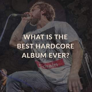 """May be an image of one or more people and text that says """"WHAT IS THE BEST HARDCORE ALBUM EVER?"""""""