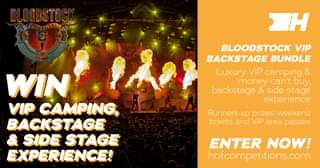 """May be an image of fire and text that says """"BLOODSTOCK 2H BLOODSTOCK VIP BACKSTAGE BUNDLE Luxury VIP camping & money can't buy, backstage & side stage experience WIN VIP CAMPING, BACKSTAGE SIDE STAGE EXPERIENCE! Runners up prizes: weekend tickets and VIP area passes ENTER NOW! hofcompetitions.com"""""""