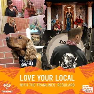 """May be an image of 5 people, dog and text that says """"LEO SZEAMYARD STEAM TRAMLINES LOVE YOUR LOCAL WITH THE TRAMLINES REGULARS make yourself home"""""""