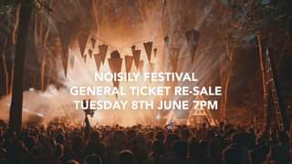 TICKET RE-SALE AT 7PM TOMORROW, TUESDAY 8TH JUNE! This will be your LAST CHANCE to get a Noisily 202...