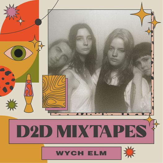 Next up to deliver a D2D Mixtape is wych elm!...