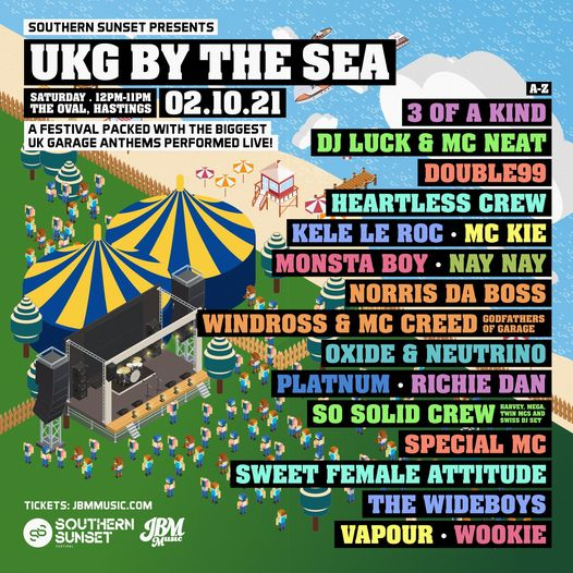 JUST ANNOUNCED!! Southern Sunset Festival Presents: UKG By The Sea on 2nd October 2021 at The Oval, ...