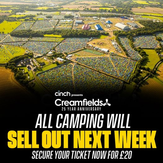 ALL Camping tickets will sell out next week Secure your ticket now for just £20 ...