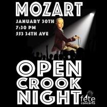 Mozart Open Crook Night